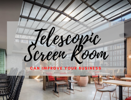 Improve Your Business Capabilities with a Telescopic Screen Room